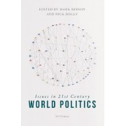 Issues in 21st Century World Politics by Professor Mark Beeson