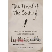 The Novel of the Century by Professor of French Studies David Bellos