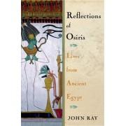 Reflections of Osiris by John Ray