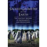 Sacred Geometry of the Earth by Mark Vidler