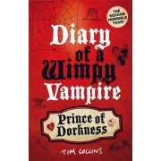 Prince of Dorkness: Diary of a Wimpy Vampire: Bk. 2 by Tim Collins