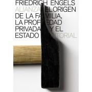 El origen de la familia, la propiedad privada y el Estado / The Origin of the Family, Private Property and the State by Friedrich Engels