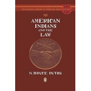American Indians and the Law by N Bruce Duthu