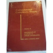 Computational Complexity Theory by Juris Hartmanis