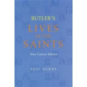 Butler's Lives of the Saints by Paul Burns