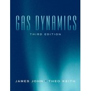 Gas Dynamics by James E.A. John