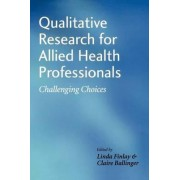 Qualitative Research for Allied Health Professionals by Linda Finlay