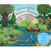 Mother Goose's Action Rhymes by Axel Scheffler