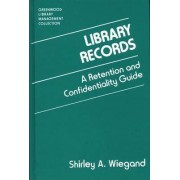 Library Records by Shirley A. Wiegand