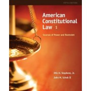 American Constitutional Law: Volume I by John M. Scheb