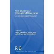 Civil Society and International Governance (Open Access) by David Armstrong