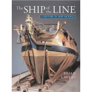 The Ship of the Line by Brian Lavery