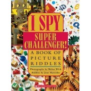 I Spy Super Challenger by Jean Marzollo