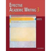 Effective Academic Writing: 3: The Essay by Alice Savage