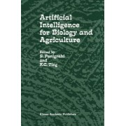 Artificial Intelligence for Biology and Agriculture by S. Panigrahi