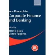 New Research in Corporate Finance and Banking by Bruno Biais