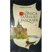 cronica familiei pasquier vol. 1