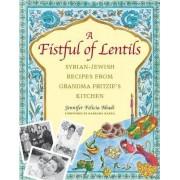 A Fistful of Lentils by Jennifer Abadi