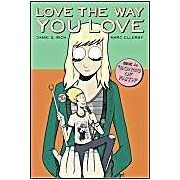 Love The Way You Love: V. 1