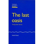 The Last Oasis - Facing Water Scarcity