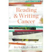 Reading and Writing Cancer: How Words Heal