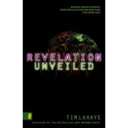 Revelation Unveiled by Tim F. LaHaye