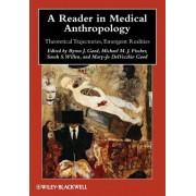 A Reader in Medical Anthropology by Byron J. Good