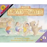 The Grizzly Gazette by Stuart J. Murphy