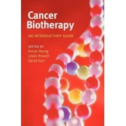 Cancer biotherapy by David Kerr