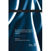 Business Models and People Management in the Indian It Industry: From People to Profits