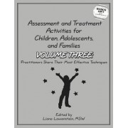 Assessment & Treatment Activities for Children, Adolescents & Families by Liana Lowenstein