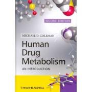Human Drug Metabolism by Michael D. Coleman