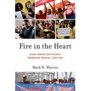 Fire in the Heart by Mark R. Warren