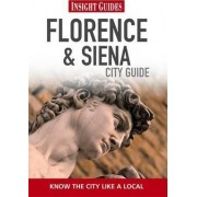 Insight Guides: Florence & Siena City Guide by Sian Lezard