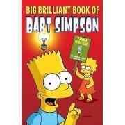 Big Brilliant Book of Bart Simpson by Matt Groening