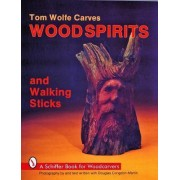 Tom Wolfe Carves Wood Spirits and Walking Sticks by Tom Wolfe