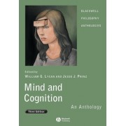 Mind and Cognition - an Anthology 3E by William G. Lycan