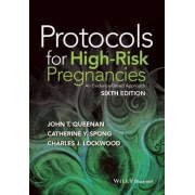 Protocols for High-risk Pregnancies - an Evidence-based Approach 6E by John T. Queenan