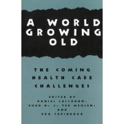 A World Growing Old by Daniel Callahan