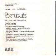 Falar...Ler...Escrever...Portugues by Emma Eberlein O. F. Lima