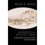 Memories of Ancient Israel by Philip R. Davies
