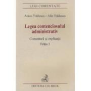 Legea contenciosului administrativ Ed.3 - Anton Trailescu Alin Trailescu