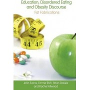 Education, Disordered Eating and Obesity Discourse by John Evans