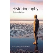 Historiography by Roger Spalding