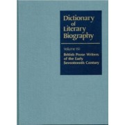 Dictionary of Literary Biography: Seventeenth-Century British Prose Writers Vol 151 by Clayton Lein