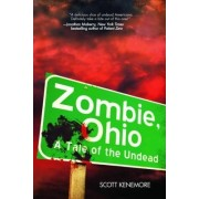 Zombie, Ohio by Scott Kenemore