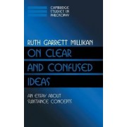 On Clear and Confused Ideas by Ruth Garrett Millikan