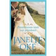Promisiunea unei noi primaveri - Janette Oke