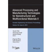 Advanced Processing and Manufacturing Technologies for Nanostructured and Multifunctional Materials II: Ceramic Engineering and Science Proceedings, V