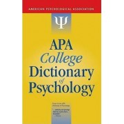 APA College Dictionary of Psychology by American Psychological Association